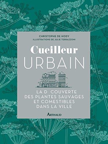 Cueilleur URBAIN - Plantes et herbes de la Saint Jean - les 27 Simples Médicinales